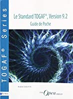 Le Standard Togaf, Version 9.2: Guide De Poche
