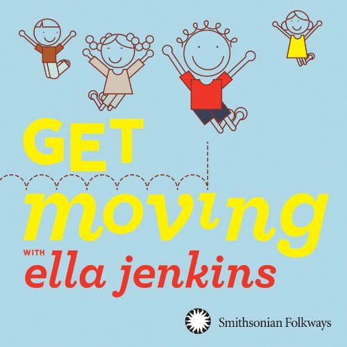Get Moving  & Ella Jenkins