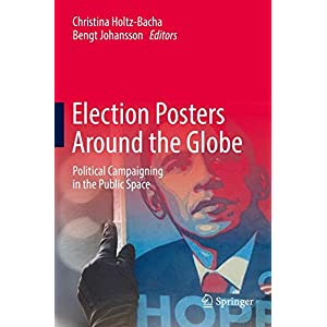 Election Posters Around the Globe: Political Campaigning in the Public Space