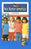 We Honor America (Rosen Real Readers)