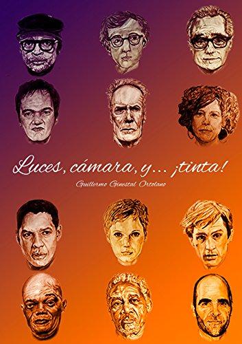 Luces,cámara y...¡tinta! (Libro ilustrado de actores/directores nº 1) (Spanish Edition)