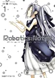 ROBOTICS;NOTES Phantom Snow(1) (ファミ通クリアコミックス)