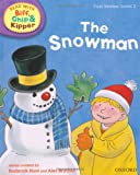 Oxford Reading Tree Read with Biff, Chip, and Kipper: First Stories: Level 2: The Snowman (Read with Biff, Chip & Kipper. First Stories. Level 2)