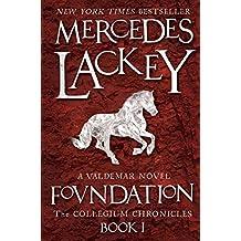 Foundation: A Valdemar Novel