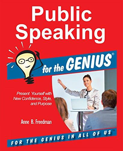 Public Speaking for the GENIUS (English Edition)