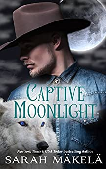 Captive Moonlight by [Makela, Sarah]