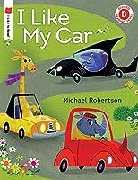 I Like My Car (I Like to Read)