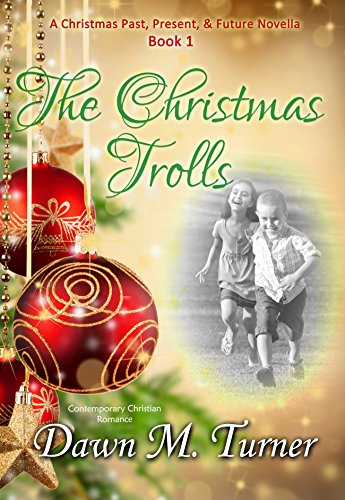 The Christmas Trolls: A Christmas Past, Present, and Future Novella (English Edition)の詳細を見る
