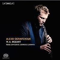モーツァルト : オーボエ作品集 (W. A. Mozart : Oboe Concerto | Quartet | Sonata / Alexei Ogrintchouk) [SACD Hybrid] [輸入盤]