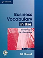 Business Vocabulary in Use: Elementary to Pre-intermediate with Answers and CD-ROM (Vocabulary in Use Book/CD Rom)