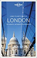 Lonely Planet's Best of London 2020: Top Sights, Authentic Experiences (Lonely Planet Best of)