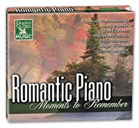 Romantic Piano: Moments to Remember