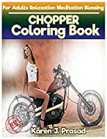 Chopper Coloring Book for Adults Relaxation Meditation Blessing: Sketches Coloring Book Grayscale Pictures