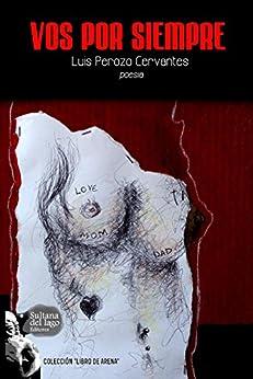 Vos por siempre (Spanish Edition) by [Perozo Cervantes, Luis]