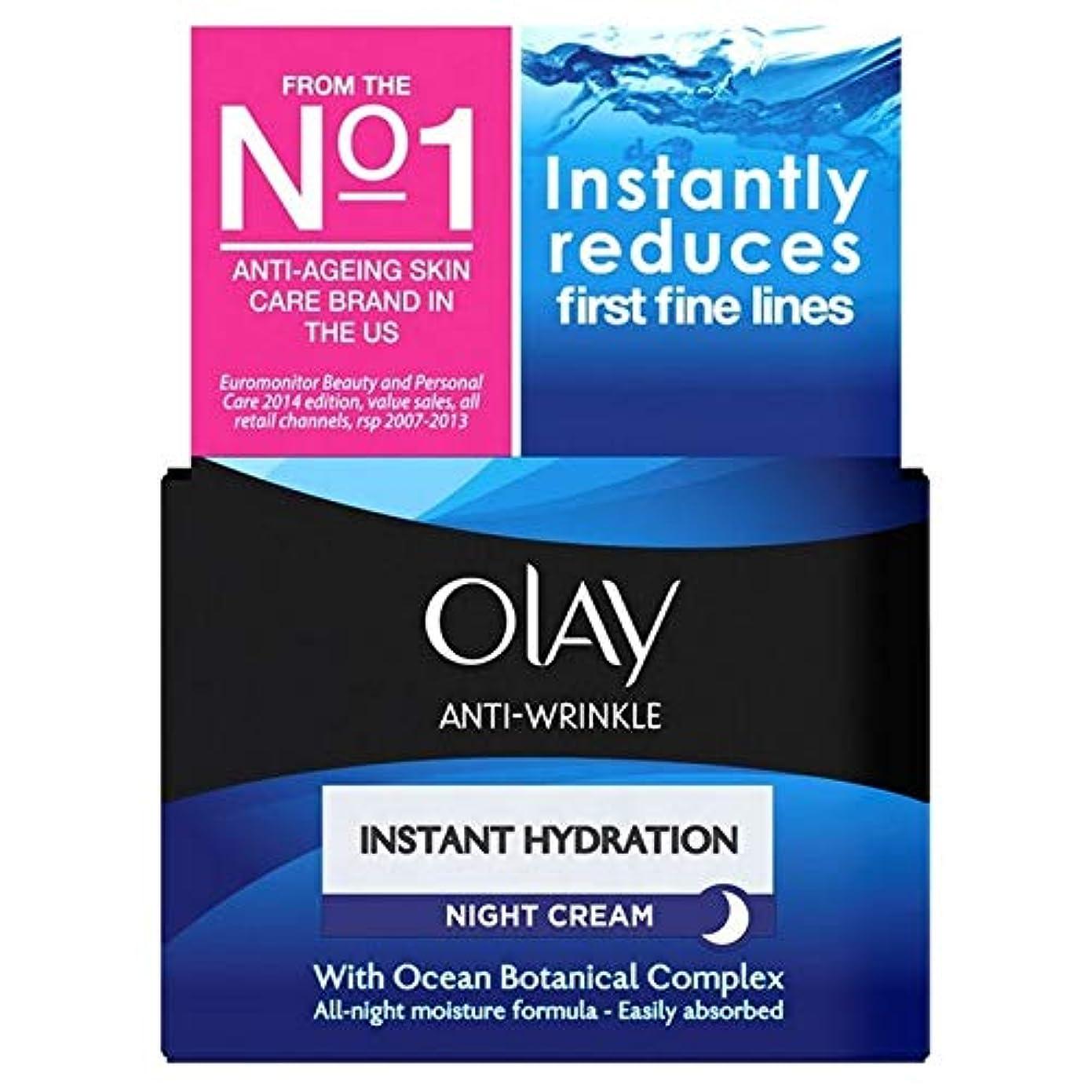 船外娯楽器具[Olay ] オーレイ抗しわインスタント水和保湿ナイトクリーム50ミリリットル - Olay Anti-Wrinkle Instant Hydration Moisturiser Night Cream 50ml [並行輸入品]