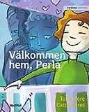 Välkommen hem, Perla: The Swedish edition of Welcome Home, Pearl