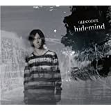hidemind(初回生産限定盤)(DVD付)