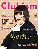 Clubism(クラビズム) 2019年 02 月号 [雑誌]
