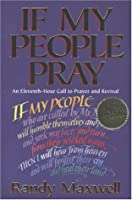 If My People Pray: An Eleventh-Hour Call to Prayer and Revival