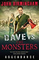 Dave vs. the Monsters: Ascendance (David Hooper): 3 (David Hooper 3)