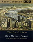 Our Mutual Friend (BBC Classic Collection)