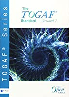 The TOGAF ® Standard, Version 9.2 (TOGAF series)