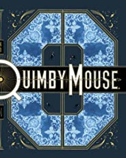 Quimby the Mouse (Acme Novelty Library)