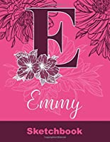 Emmy Sketchbook: Letter E Initial Monogram Personalized First Name Sketch Book for Drawing, Sketching, Journaling, Doodling and Making Notes. Cute and Trendy Custom Cover with Flowers for Women, Girls, Adults, Kids, Teens, Children. Art Hobby Diary