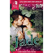 Jade: RWA Short Story Anthology (Little Gems Book 2018)
