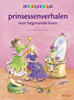 Prinsessenverhalen: voor beginnende lezers