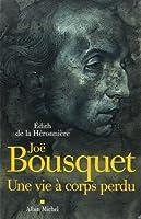 Joe Bousquet (Memoires - Temoignages - Biographies)