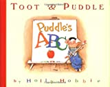 Toot & Puddle: Puddle's ABC: Picture Book #4