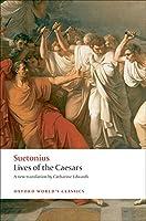 Lives of the Caesars (Oxford World's Classics)
