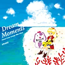 Dream Moments -Chrono Cross Arrange Mini Album-