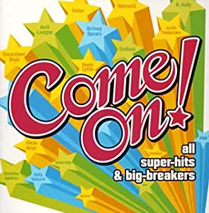 Come On!~all super-hits&big-breakers~