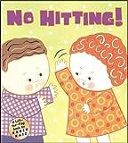 No Hitting!: A Lift-the-Flap Book (Karen Katz Lift-the-Flap Books)