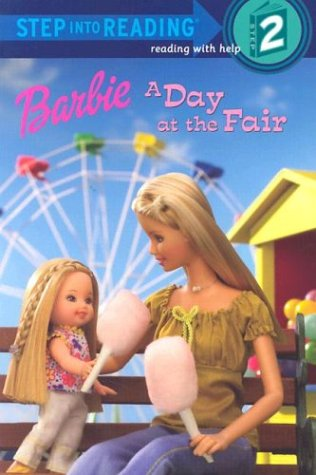 Barbie: A Day at the Fair (Barbie) (Step into Reading)