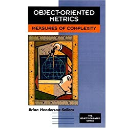 Object-Oriented Metrics: Measures of Complexity (Prentice-Hall Object-Oriented Series)