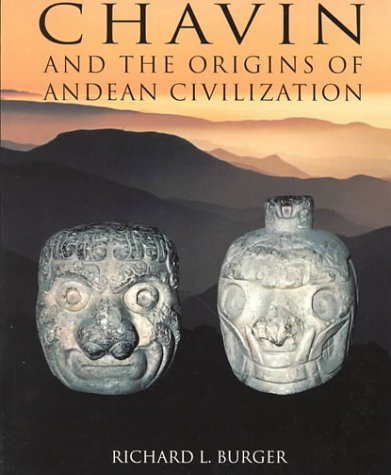Download Chavin: And the Origins of the Andean Civilization 0500278164