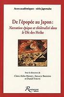 De l'epopee au japon narration epique et theatralite dans le dit des heike