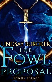 The Fowl Proposal Bonus Scenes (Dragon Blood) by [Buroker, Lindsay]