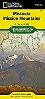 National Geographic Missoula, Mission Mountains Map: Trails Illustrated Other Rec. Areas (National Geographic Trails Illustrated Map)