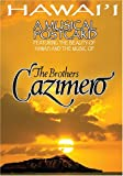 Hawai'i a Musical Postcard [DVD] [Import] / Brothers Cazimero (出演・声の出演)