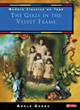 The Girls in the Velvet Frame (Modern Classics on Tape)
