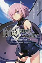 Fate/Grand Order-mortalis:stella- 第01巻