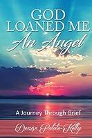 God Loaned Me an Angel