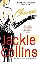 Chances (Lucky Santangelo Saga) by Jackie Collins(1991-08-01)