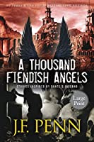 A Thousand Fiendish Angels: Short Stories Inspired By Dante's Inferno. Large Print