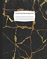 """Composition Notebook: Wide Ruled Notebook Gold Black Marble Lined School Journal   100 Pages   7.5"""" x 9.25""""   Children Kids Girls Teens Women   Perfect For School"""