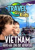Travel With Kids: Vietnam [DVD]